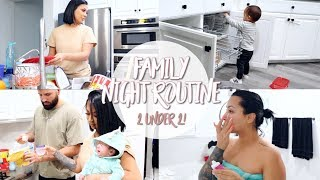 OUR FAMILY NIGHT ROUTINE WITH TWO UNDER TWO