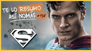 Superman | Te Lo Resumo Así Nomás#138