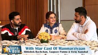 Manmarziyaan Star Cast On Ik Taara Bole || Abhishek Bachchan, Taapsee Pannu & Vicky Kaushal