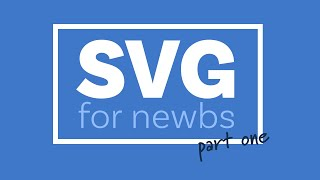 A beginners guide to SVG | Part One: The Why, What, and How