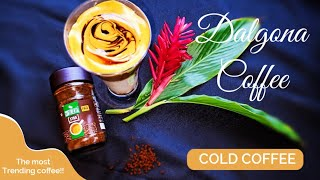 Dalgona Coffee | cold coffee | trending coffee|quick and easy beverage | coffee recipes|