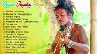 New Tagalog Reggae Classics Songs 2019  Chocolate Factory ,tropical Depression, Blakdyak