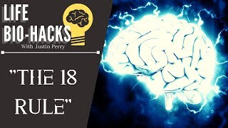 """""""The 18 Subconscious Rule""""~ Life Bio-Hacks w/ Justin Perry"""