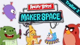 Angry Birds MakerSpace   Special Trailer 2