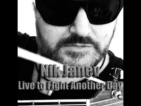 Live To Fight Another Day - Nik Janev Music