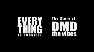 DMD THE VIBES MINI-DOC (Video)