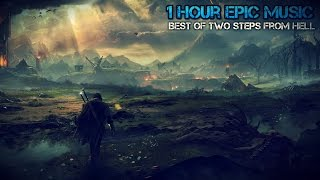1 Hour Epic Music | Best Of Two Steps From Hell