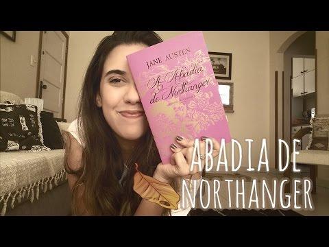 ABADIA DE NORTHANGER, Jane Austen | RESENHA