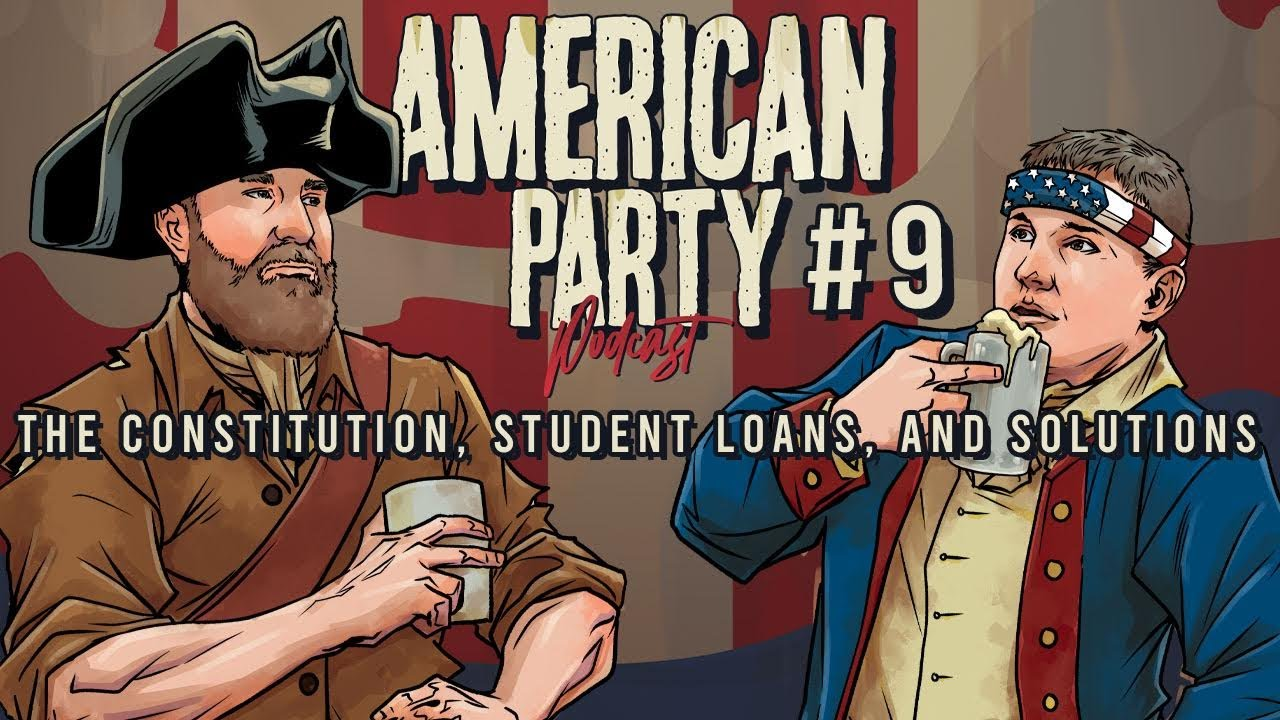 American Celebration Podcast Episode 9 - The Constitution, Trainee Loans, and Solutions thumbnail