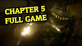 BENDY AND THE INK MACHINE CHAPTER 5 Full Game + Ending