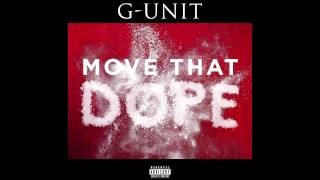 G-Unit - Move That Dope