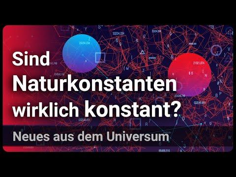 Sind Naturkonstanten wirklich konstant?  | Josef M. Gaßner