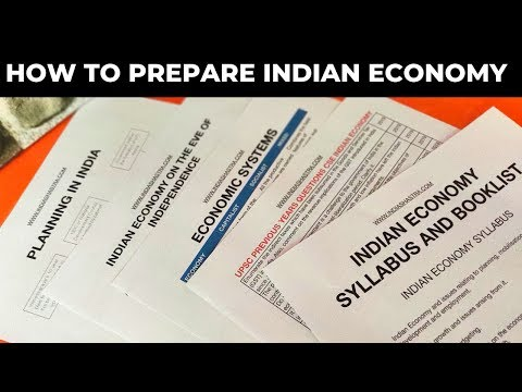 How to Prepare Indian Economy for UPSC Civil Services Prelims and Mains