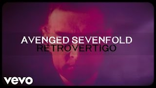 Avenged Sevenfold - Retrovertigo