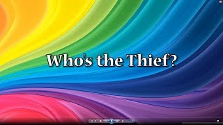 Who's the Thief