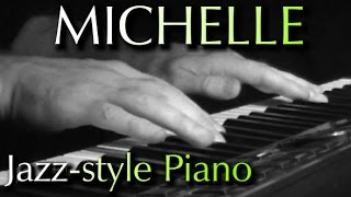 THE BEATLES: Michelle (jazz-style piano)