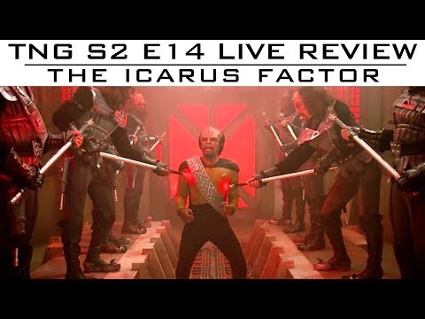 "TNG S02E14 ""The Icarus Factor' LIVE review"
