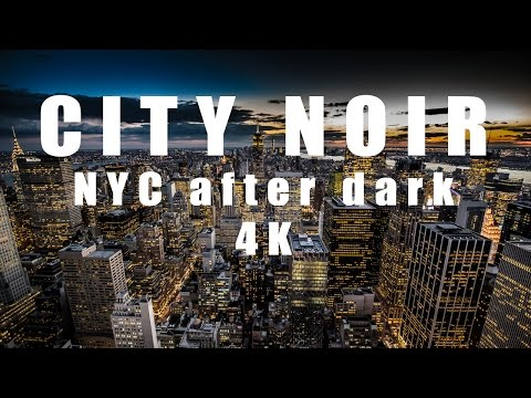 City Noir - New York after Dark [4k cinematic trailer]