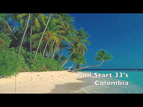 Pull Start 33's - Colombia