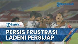 Persis Solo Frustrasi Ladeni Persijap Jepara, Hasil Seri 1-1 Pemain dan Pelatih Minta Maaf