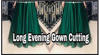 Long Evening Gown Cutting   Prom Dress  Umbrella Cut Dress Cutting Part-1