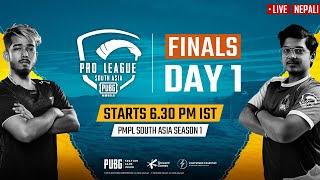 [Nepali] PMPL South Asia Finals Day 1 | PUBG MOBILE Pro