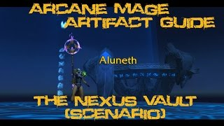 [Quest 42011] - The Nexus Vault {Arcane Artifact Scenario}