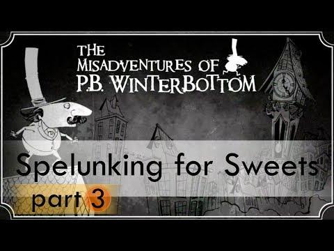 The Misadventures of P.B. Winterbottom (Part #3)