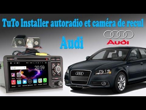 Installation Autoradio et camera de recul sur Audi A3