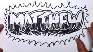 How to Draw Graffiti Letters - Write Matthew in Bubble Letters