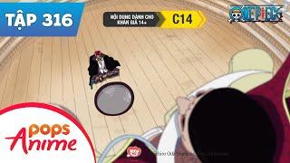 One Piece Tập 316 - Shanks Hành Động! Nghi Lễ Dành Cho Thời Đại Điên Loạn - Đảo Hải Tặc