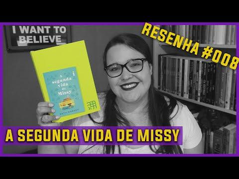 A Segunda Vida de Missy [Beth Morrey] Resenha #008 Intrínsecos Nov/2020 SEM SPOILERS | Li num Livro