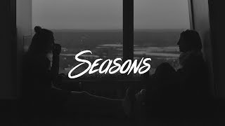 6LACK   Seasons (Lyrics) Ft. Khalid