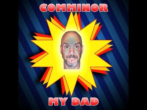 Comminor - My Dad  (Official video)