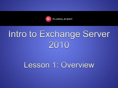 Intro to Exchange Server 2010 Training - Overview - YouTube
