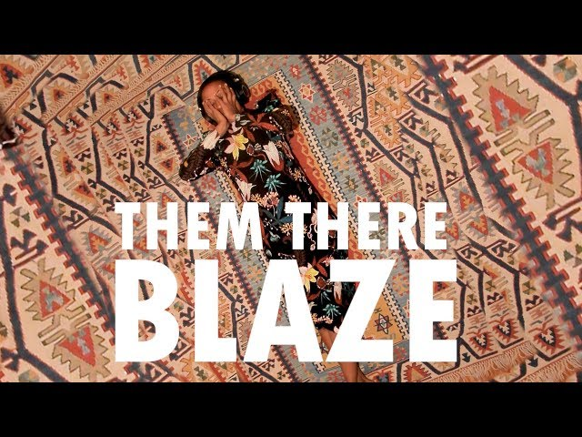 Blaze - Them There