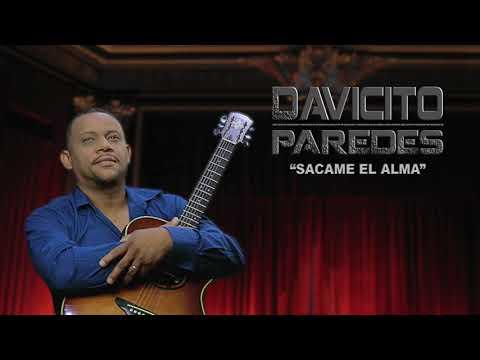 Davicito Paredes – Sácame El Alma 2018″