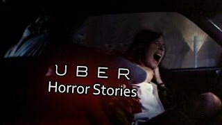 2 Disturbing TRUE Uber Horror Stories