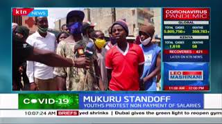Mukuru Standoff: Youth protest non-payment of salaries