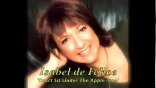 Isabel de Felice sings Don't Sit Under The Apple Tree by The Andrews Sisters  -  Cover Version