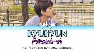 KYUHYUN 규현 '애월리 (Aewol Ri)' Color Coded Lyrics [HanRomEng] By Heesungbiased