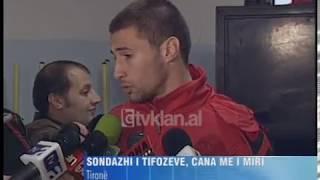 Sondazhi I Tifozeve, Cana Me I Miri (01 Janar 2010)