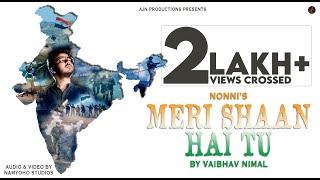 Meri Shaan Hai Tu | Vaibhav Nimal | Nonni | AJN   - YouTube