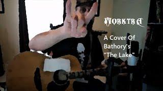 "Cover of Bathory's ""The Lake"""