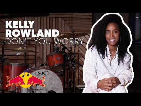 Kelly Rowland - Don't You Worry | Making Of | Red Bull Music Studios Sessions
