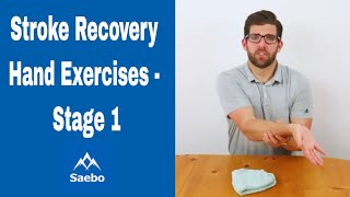 Best Stroke Recovery Hand Exercises - Stage 1