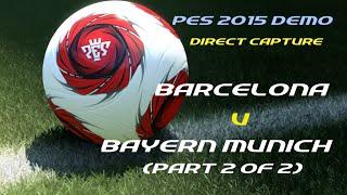 Demo - Barcellona vs Bayern Monaco (Parte 2)