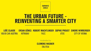 The Urban Future - Reinventing A Smarter City
