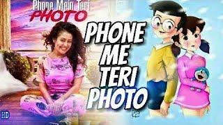 Phone Mein Teri Photo || Nobita & Shizuka || Neha Kakkar
