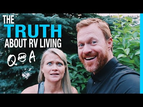 Q&A THE TRUTH ABOUT RV LIVING (KEEP YOUR DAYDREAM)